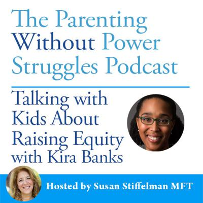 Cover art for 1:46 Talking With Kids About Raising Equity With Dr. Kira Banks
