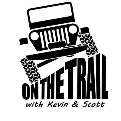 On The Trail With Kevin and Scott