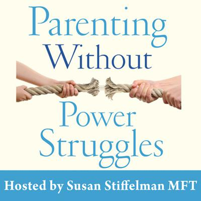 Susan Stiffelman is a family therapist, parent coach, and one of the country's premiere parenting experts, and the author of Parenting Without Power Struggles and Parenting With Presence (an Eckhart Tolle edition.)   Susan's podcasts will feature conversations with guests including Dr. Jane Goodall, Arianna Huffington, Jack Kornfield, Glennon Melton and many other thought leaders.