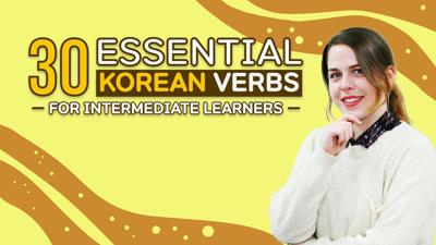 Cover art for 30 Essential Korean Verbs For Intermediate Learners