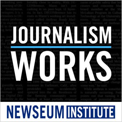 """""""Journalism/Works"""" is an ongoing program of the Newseum Institute that focuses on journalism that matters — news reports in print, broadcast and online that produce change, provide insight and that fulfill the """"watchdog on government"""" mission envisioned for a free press in the First Amendment."""