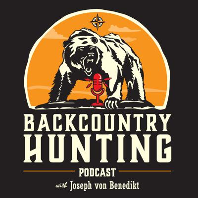 Backcountry Hunting Podcast focuses on inspiring and teaching about deep-country hunting, with emphasis on DIY techniques, gear, prep and how-to.  Lifelong wilderness hunter Joseph von Benedikt shares stories and tips for success.