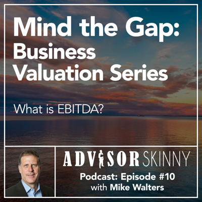 Cover art for Advisor Skinny S2:E10 - What is EBITDA?