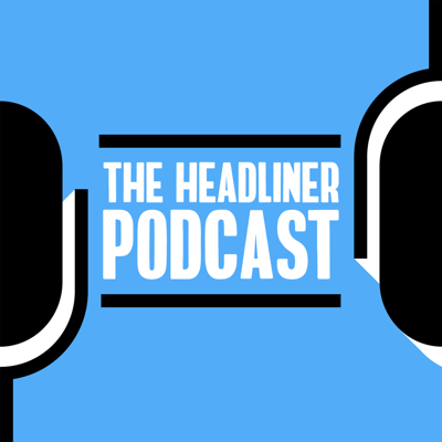 The Headliner Podcast: Podcast Discovery and Marketing