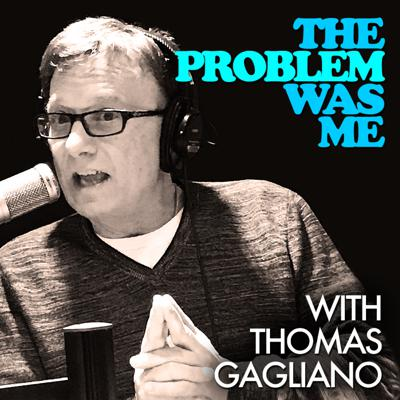 """""""The Problem Was Me"""" hosted by Tom Gagliano, a best selling author and social worker will be discussing issues from negative childhood messages to relationships, to addiction and gambling. Join Tom every week with his candor and humility as he touches on these issues from his own personal experiences and help listeners break the cycles of negative and addictive thinking."""