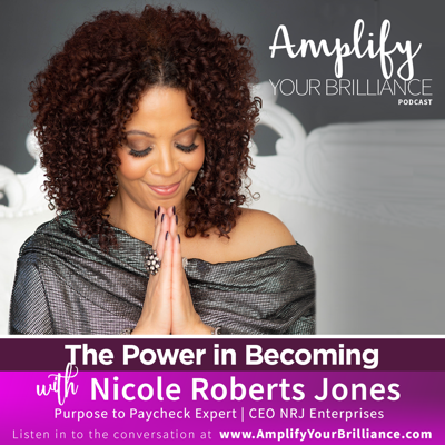 Cover art for S3E11: The Power of Becoming with Nicole Roberts Jones