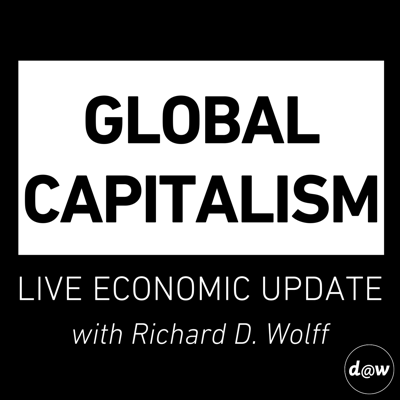 Global Capitalism: Live Economic Update