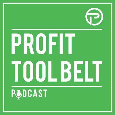 Profit Tool Belt - The Podcast for Trades Contractors I Business Owners I Roofing I Solar I HVAC I Plumbing I Electrical I Painting I Snow Removal I Landscaping I Lawn Care I Pool Service I Cabinet Maker I Windows and Doors I Gutters
