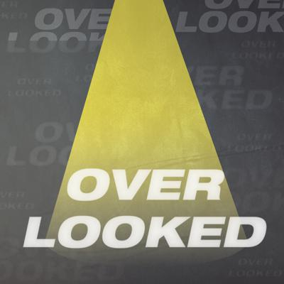 Overlooked Podcast