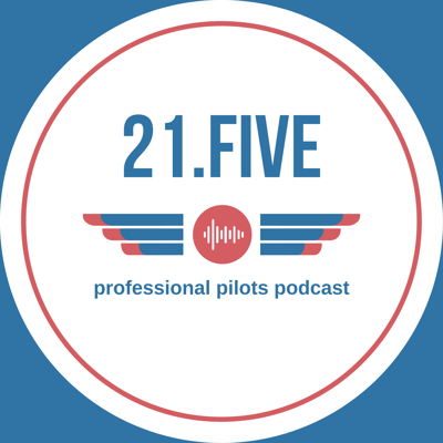 A podcast for Professional Pilots, by Professional Pilots. Join hosts Dylan and Max, both professional pilots with backgrounds in Flight Instructing, Airlines, and Business Aviation, on their quest to improve as travelers, pilots, and professionals. Expect to find interesting conversations with industry experts in a variety of aviation fields, thought-provoking discussions on hot topics, and hilarious stories from the (sometimes) wild aviation industry.  Whether you're corporate, airline, charter, or anywhere in between, you'll love our fresh and often funny take on all things aviation. Come find us online at 21fivepodcast.com and connect with us via Insta/Facebook/Twitter: @21fivepodcast