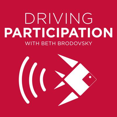 Driving Participation Podcast:  What Is Working in Marketing & Fundraising | Nonprofits | Schools | Associations