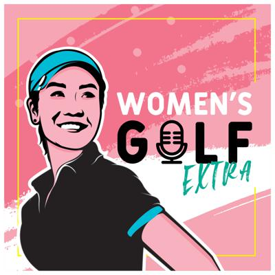 Women's Golf Extra Podcast