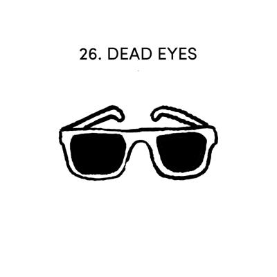 Cover art for 26 DEAD EYES