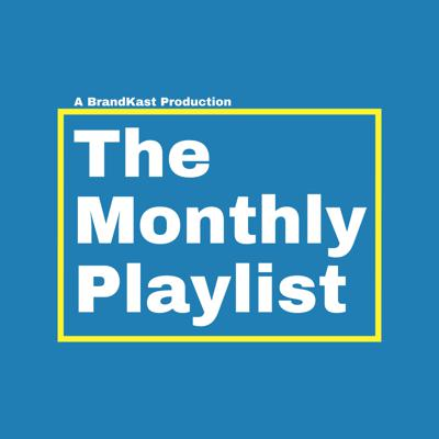 The Monthly Playlist