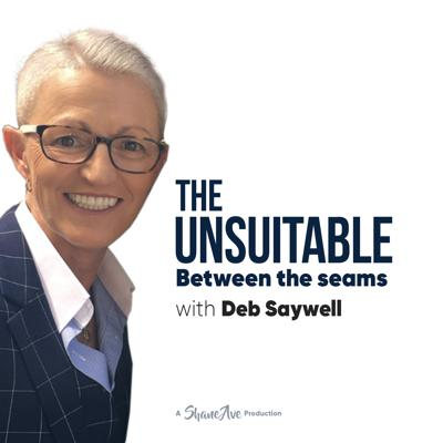 The Unsuitable is the podcast of innovative Sydney clothing designer and manufacturer, Shane Ave. Founded by Deb Saywell, Shane Ave specialises in clothing for the Queer Community and the podcast is a natural extension of the business, presenting the stories of some of the world's most interesting people.
