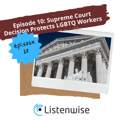 Cover art for Episode 10: Protection for LGBTQ Workers and COVID on the rise