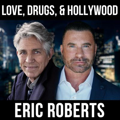 Cover art for Love, Drugs, and Hollywood - w/ Eric & Eliza Roberts