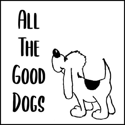 All The Good Dogs