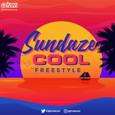 Cover art for Private Ryan Presents Sundaze Cool Freestyle (clean)