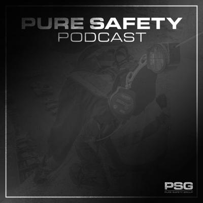 Pure Safety Group Podcast
