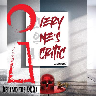 Cover art for Behind the Door: Everyone's a Critic