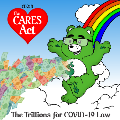 Cover art for CD213: CARES Act - The Trillions for COVID-19 Law