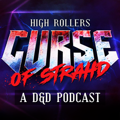 High Rollers: Curse of Strahd #10 | The Hallowed Bones