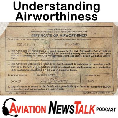 Cover art for 151 Understanding Airworthiness - Interview with DPE Seth Lake