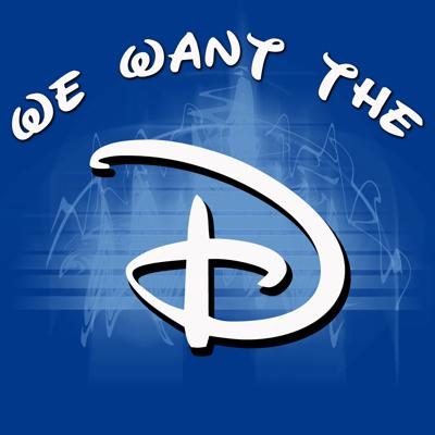 We Want The D