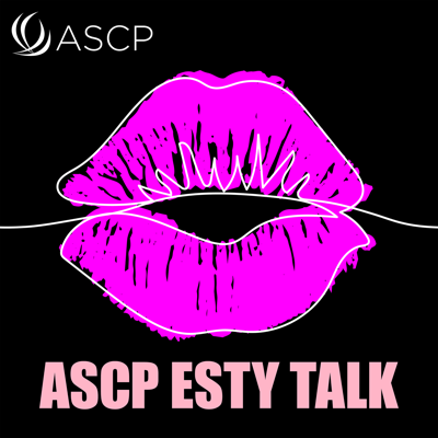 Cover art for Ep 10 - ASCP Esty Talk - Back to Business - Lisa Rossmann, Assistant VP, Hand and Stone