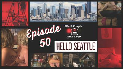 Cover art for Episode 50 - Hello Seattle