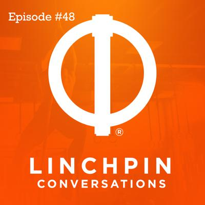 Cover art for Linchpin Conversations #48