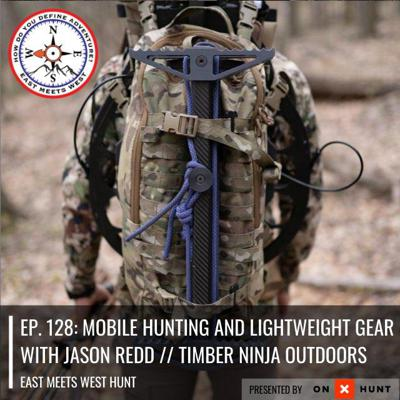 Cover art for Ep. 128: Mobile Hunting and Lightweight Gear with Jason Redd // Timber Ninja Outdoors