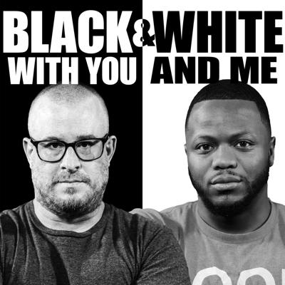 Black & White With You & Me
