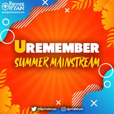 Cover art for Private Ryan Presents URemember Summer Mainstream 2020 (clean)