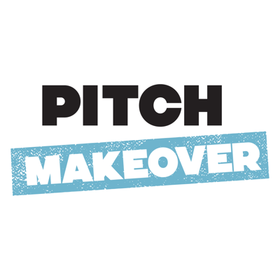 Pitch Makeover