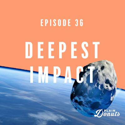 Cover art for 036 - Deepest Impact