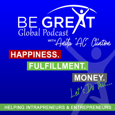 Be Great Global Podcast with Anita