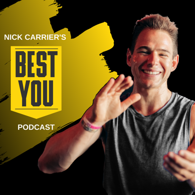 Nick Carrier's Best You Podcast