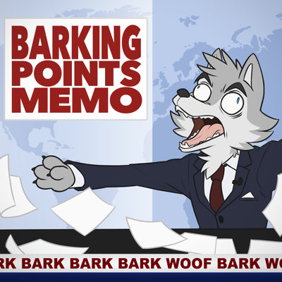 Barking Points Memo