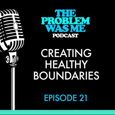 Cover art for Creating Healthy Boundaries