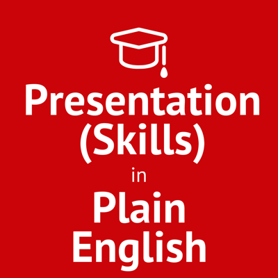 Presentation (Skills) in Plain English