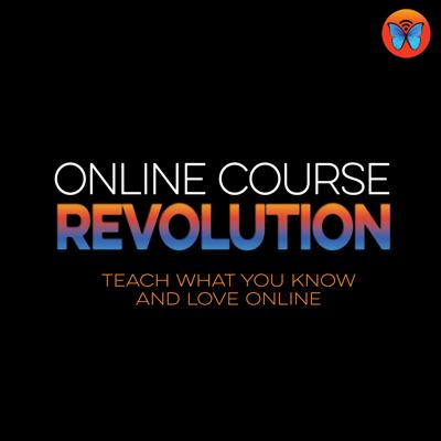 Online Course Revolution Podcast