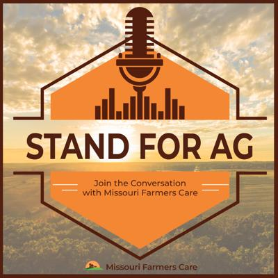 Stand for Ag   Join the Conversation with Missouri Farmers Care