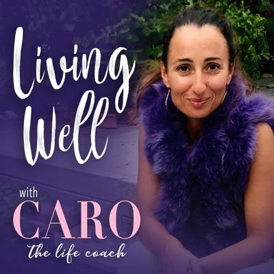 The Living Well Podcast