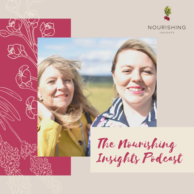 The Nourishing Insights Podcast