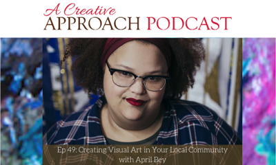 Cover art for 49: Creating Visual Art in Your Local Community with April Bey