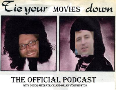 Tie Your Movies Down