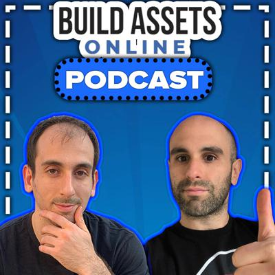 Build Assets Online Podcast: Dropshipping, E-Commerce. Affiliate Marketing, Kindle Publishing Niche Sites, Authority Sites
