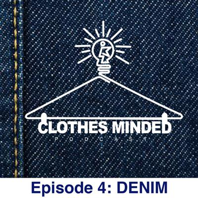 Cover art for Clothes Minded Podcast Episode 4